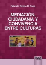 Capa do livro: Mediación, Ciudadanía y Convivencia entre Culturas, Roberta Teresa Di Rosa