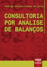 Capa do livro: Consultoria por Análise de Balanços, Rodrigo Antonio Chaves da Silva