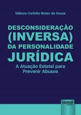 Capa do livro: Desconsideração (Inversa) da Personalidade Jurídica, Débora Carlotto Botan de Souza
