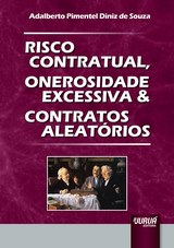 Capa do livro: Risco Contratual, Onerosidade Excessiva & Contratos Aleatórios, Adalberto Pimentel Diniz de Souza