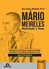 Capa do livro: Mário Meireles - Historiador e Poeta, Ana Luiza Almeida Ferro