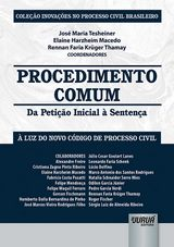 Capa do livro: Procedimento Comum - Da Petição Inicial à Sentença, Coordenadores: José Maria Tesheiner, Elaine Harzheim Macedo e Rennan Faria Krüger Thamay