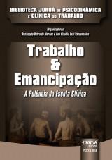 Capa do livro: Trabalho & Emancipação, Organizadoras: Rosângela Dutra de Moraes e Ana Cláudia Leal Vasconcelos
