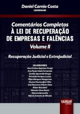 Capa do livro: Comentários Completos à Lei de Recuperação de Empresas e Falências - Volume II - Recuperação Judicial e Extrajudicial, Coordenador: Daniel Carnio Costa