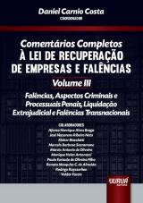 Capa do livro: Comentários Completos à Lei de Recuperação de Empresas e Falências, Coordenador: Daniel Carnio Costa