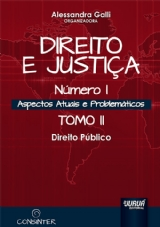 Capa do livro: Direito e Justiça - Número I - Aspectos Atuais e Problemáticos, Organizadora: Alessandra Galli