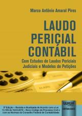Capa do livro: Laudo Pericial Contábil - Com Estudos de Laudos Periciais Judiciais e Modelos de Petições, Marco Antônio Amaral Pires