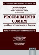 Capa do livro: Procedimento Comum - Liquidação e Cumprimento de Sentença, Coordenadores: José Maria Tesheiner, Elaine Harzheim Macedo e Rennan Faria Krüger Thamay