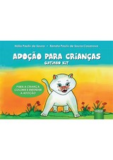 Capa do livro: Adoção Para Crianças, Hália Pauliv de Souza e Renata Pauliv de Souza Casanova