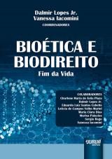 Capa do livro: Bioética e Biodireito - Fim da Vida, Coordenadores: Dalmir Lopes Jr. e Vanessa Iacomini