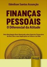 Capa do livro: Finanças Pessoais - O Diferencial da Atitude, Edmilson Santos Assunção