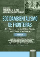 Capa do livro: Socioambientalismo de Fronteiras - Volume IV, Coordenadores: Edson Damas da Silveira e Serguei Aily Franco de Camargo