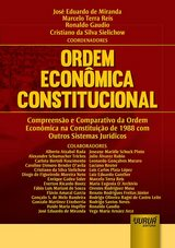 Capa do livro: Ordem Econômica Constitucional, Coordenadores: José Eduardo de Miranda, Marcelo Terra Reis, Ronaldo Gaudio e Cristiano da Silva Sielichow