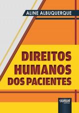 Capa do livro: Direitos Humanos dos Pacientes, Aline Albuquerque