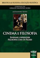 Capa do livro: Cinema e Filosofia - Ensinar e Aprender Filosofia com os Filmes, Alessandro Reina