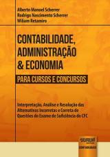 Capa do livro: Contabilidade, Administração & Economia para Cursos e Concursos, Alberto Manoel Scherrer, Rodrigo Nascimento Scherrer e Wiliam Retamiro