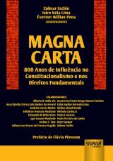 Capa do livro: Magna Carta - 800 Anos de Influência no Constitucionalismo e nos Direitos Fundamentais, Coordenadores: Zulmar Fachin, Jairo Néia Lima e Éverton Willian Pona