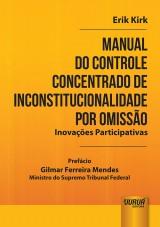 Capa do livro: Manual do Controle Concentrado de Inconstitucionalidade por Omissão, Erik Kirk