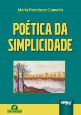 Capa do livro: Poética da Simplicidade - Semeando Livros, Maria Francisca Carneiro