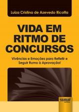 Capa do livro: Vida em Ritmo de Concursos, Luiza Cristina de Azevedo Ricotta