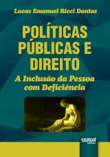 Capa do livro: Políticas Públicas e Direito - A Inclusão da Pessoa com Deficiência, Lucas Emanuel Ricci Dantas