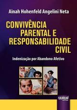Capa do livro: Convivência Parental e Responsabilidade Civil, Ainah Hohenfeld Angelini Neta