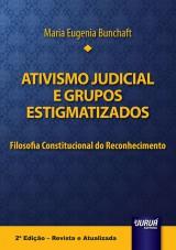 Capa do livro: Ativismo Judicial e Grupos Estigmatizados - Filosofia Constitucional do Reconhecimento, Maria Eugenia Bunchaft