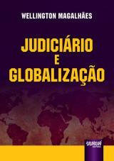 Capa do livro: Judiciário e Globalização, Wellington Magalhães