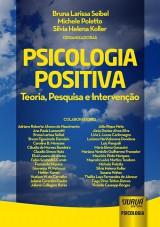 Capa do livro: Psicologia Positiva, Organizadoras: Bruna Larissa Seibel, Michele Poletto e Silvia Helena Koller