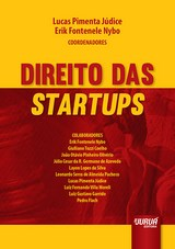 Capa do livro: Direito das Startups, Coordenadores: Lucas Pimenta Júdice e Erik Fontenele Nybo