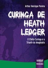Capa do livro: Curinga de Heath Ledger, Arthur Henrique Pereira