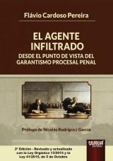 Capa do livro: El Agente Infiltrado desde el Punto de Vista del Garantismo Procesal Penal, Flávio Cardoso Pereira