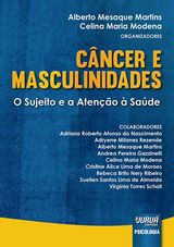 Capa do livro: Câncer e Masculinidades, Organizadores: Alberto Mesaque Martins e Celina Maria Modena