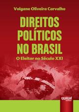 Capa do livro: Direitos Políticos no Brasil, Volgane Oliveira Carvalho