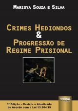 Capa do livro: Crimes Hediondos & Progressão de Regime Prisional, Marisya Souza e Silva