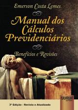 Capa do livro: Manual dos Cálculos Previdenciários - Benefícios e Revisões, Emerson Costa Lemes