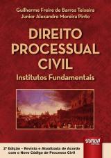 Capa do livro: Direito Processual Civil, Guilherme Freire de Barros Teixeira e Junior Alexandre Moreira Pinto
