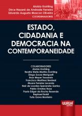 Capa do livro: Estado, Cidadania e Democracia na Contemporaneidade, Coordenadores: Aloísio Krohling, Dirce Nazaré de Andrade Ferreira e Eduardo Augusto Moscon Oliveira