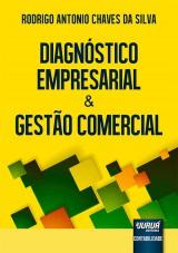 Capa do livro: Diagnóstico Empresarial & Gestão Comercial, Rodrigo Antonio Chaves da Silva