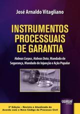 Capa do livro: Instrumentos Processuais de Garantia, José Arnaldo Vitagliano