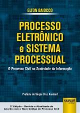 Capa do livro: Processo Eletrônico e Sistema Processual, Elton Baiocco