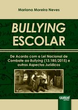 Capa do livro: Bullying Escolar, Mariana Moreira Neves