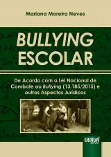 Capa do livro: Bullying Escolar, Mariana Moreira Neves