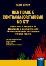 Capa do livro: Identidade e Contramajoritarismo no STF, Paulo Velten
