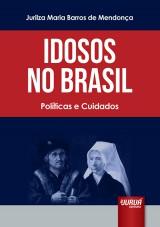 Capa do livro: Idosos No Brasil, Jurilza Maria Barros de Mendonça