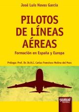 Capa do livro: Pilotos de Líneas Aéreas - Formación en España y Europa - Prólogo: Prof. Dr. H.C. Carlos Francisco Molina del Pozo, José Luis Navas García