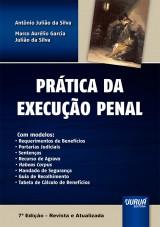 Capa do livro: Prática da Execução Penal, Antônio Julião da Silva e Marco Aurélio Garcia Julião da Silva