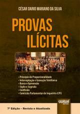 Capa do livro: Provas Ilícitas - Princípio da Proporcionalidade, César Dario Mariano da Silva