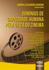 Capa do livro: Domínios de Capacidade Humana pela Ótica do Cinema, Organizadora: Carina Alexandra Rondini