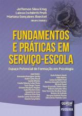 Capa do livro: Fundamentos e Práticas em Serviço-Escola, Organizadores: Jefferson Silva Krug, Laíssa Eschiletti Prati e Mariana Gonçalves Boeckel